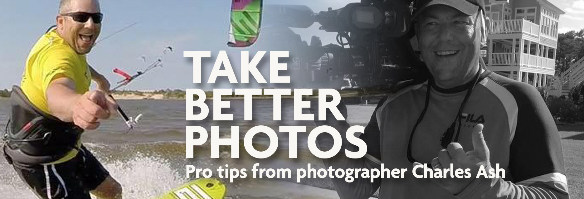 Take better photos - Pro tips from photographer Charles Ash